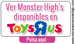 Catálogo online de Muñecas Monster High en el Toysrus Online
