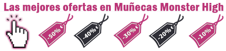 Ofertas en Muñecas Monster High